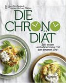 Dr. Jan-Dirk Fauteck: Die Chronodiät ★★★
