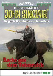 John Sinclair 2088 - Horror-Serie - Rache aus dem Totenreich