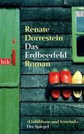 Renate Dorrestein: Das Erdbeerfeld ★★★★