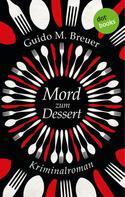 Guido M. Breuer: Mord zum Dessert ★★★