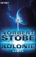 Norbert Stöbe: Kolonie ★★★★