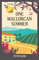 Peter Kerr: One Mallorcan Summer