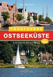 Törnführer Ostseeküste 1 - Travemünde bis Flensburg