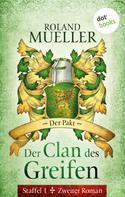 Roland Mueller: Der Clan des Greifen - Staffel I. Zweiter Roman: Der Pakt ★★★★