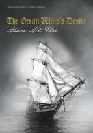 Roberta Altmann: The Ocean Wind's Desire