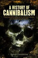 Nathan Constantine: A History of Cannibalism