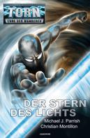 Michael J. Parrish: Torn 49 - Der Stern des Lichts