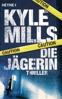 Kyle Mills: Die Jägerin ★★★★