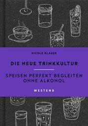 Die neue Trinkkultur - Speisen perfekt begleiten ohne Alkohol