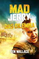 Ben Wallace: Mad Jerry - Das Dilemma ★★★★★