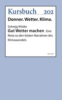 Dr. Solvejg Nitzke: Gut Wetter machen