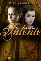 Mira Valentin: Das Schicksal der Talente - Prequel (Die Talente-Reihe ) ★★★★