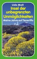 Udo Moll: Insel der unbegrenzten Unmöglichkeiten ★★★