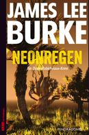 James Lee Burke: Neonregen