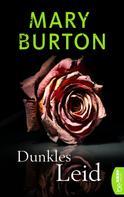 Mary Burton: Dunkles Leid ★★★★★