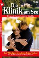 Britta Winckler: Die Klinik am See 26 – Arztroman