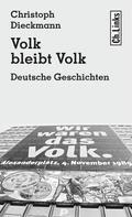 Christoph Dieckmann: Volk bleibt Volk ★★★★★