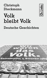 Volk bleibt Volk - Deutsche Geschichten