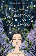 Irena Brignull: Die Prophezeiung der Hawkweed ★★★★