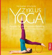 Zyklus-Yoga - Asanas für die Hormon-Balance. Menstruationsbeschwerden, Kinderwunsch, PMS, PCOS