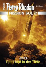 Mission SOL 2020 / 6: Das Licht in der Tiefe - Miniserie