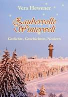 Vera Hewener: Zaubervolle Winterwelt