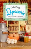 Julia Stagg: L'épicerie. La pequeña tienda de los Pirineos