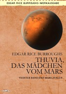 Edgar Rice Burroughs: THUVIA, DAS MÄDCHEN VOM MARS