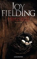 Joy Fielding: Herzstoß ★★★★