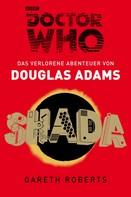 Douglas Adams: Doctor Who: SHADA ★★★★★