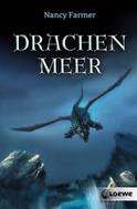 Nancy Farmer: Drachenmeer ★★★★