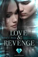 Annie J. Dean: Love & Revenge 1: Zirkel der Verbannung ★★★★