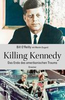 O'Reilly Bill: Killing Kennedy ★★★★★