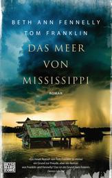 Das Meer von Mississippi - Roman
