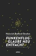 Heinrich Bedford-Strohm: Funkenflug