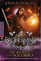 John Flanagan: Brotherband - Die Sklaven von Socorro ★★★★★