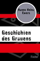 Hanns Heinz Ewers: Geschichten des Grauens ★★★★★