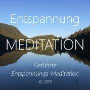 Entspannungs-Meditation - Geführte Entspannungs-Meditation