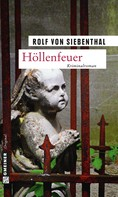 Rolf von Siebenthal: Höllenfeuer ★★★★