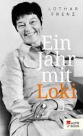 Lothar Frenz: Ein Jahr mit Loki ★★★★★