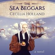 The Sea Beggars (Unabridged)