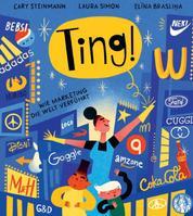 Ting! - Wie Marketing die Welt verführt