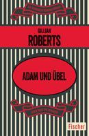 Gillian Roberts: Adam und Übel