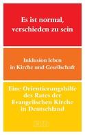 Evangelische Kirche in Deutschland: Es ist normal, verschieden zu sein