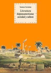 Literatura hispanoamericana: sociedad y cultura