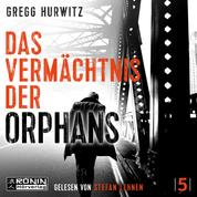 Das Vermächtnis der Orphans - Evan Smoak, Band 5 (ungekürzt)