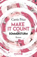 Carrie Price: Make it Count - Sommersturm ★★★★