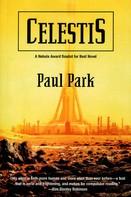 Paul Park: Celestis