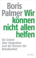 Boris Palmer: Wir können nicht allen helfen ★★★★