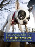 Kristina Ziemer-Falke: Fallbeispiele für Hundetrainer ★★★★